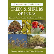 Naturalist's Guide to the Trees & Shrubs of India (BOK)