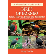 Naturalist's Guide to the Birds of Borneo (BOK)