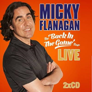 Micky Flanagan - Back in the Game (BOK)