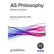 AS Philosophy: Revision Guide for OCR (BOK)