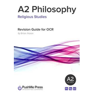 A2 Philosophy: Revision Guide (BOK)