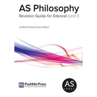 AS Philosophy Revision Guide for Edexcel (Unit 1) (BOK)
