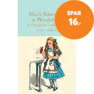 Produktbilde for Alice's Adventures in Wonderland & Through the Looking-Glass - And What Alice Found There (BOK)