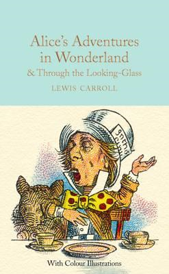 Alice's Adventures in Wonderland and Through the Looking-Gla (BOK)