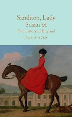 Sanditon, Lady Susan, & The History of England (BOK)