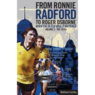 From Ronnie Radford to Roger Osborne (BOK)