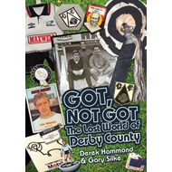Got, Not Got: Derby County (BOK)