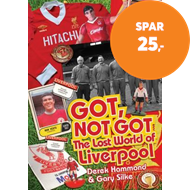 Produktbilde for Got, Not Got: Liverpool - The Lost World of Liverpool Football Club (BOK)