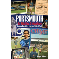 Portsmouth FC on This Day & Miscellany (BOK)
