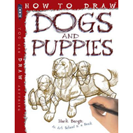 How To Draw Dogs And Puppies (BOK)