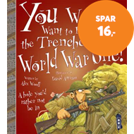 Produktbilde for You Wouldn't Want To Be In The Trenches in World War One! (BOK)