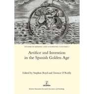 Artifice and Invention in the Spanish Golden Age (BOK)