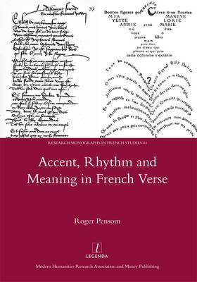 Accent, Rhythm and Meaning in French Verse (BOK)