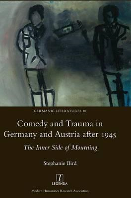 Comedy and Trauma in Germany and Austria After 1945: The Inn (BOK)