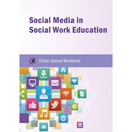 Social Media in Social Work Education (BOK)