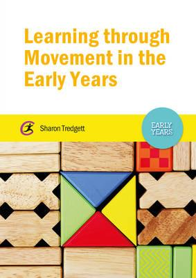 Learning through Movement in the Early Years (BOK)