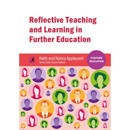 Reflective Teaching and Learning in Further Education (BOK)