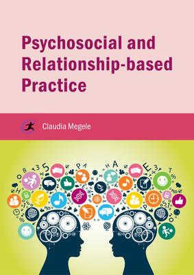 Psychosocial and Relationship-based Practice (BOK)