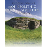 Development of Neolithic House Societies in Orkney (BOK)