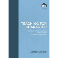 Teaching for Character (BOK)