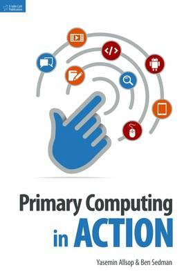 Primary Computing in Action (BOK)