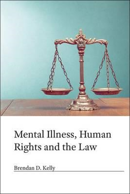 Mental Illness, Human Rights and the Law (BOK)