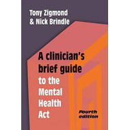 Clinician's Brief Guide to the Mental Health Act (BOK)