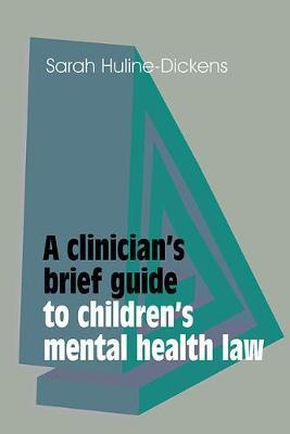Clinician's Brief Guide to Children's Mental Health Law (BOK)