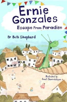 Ernie Gonzales: Escape from Paradise (BOK)