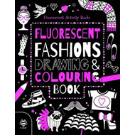 Fluorescent Fashions Drawing and Colouring Book (BOK)