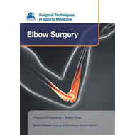 EFOST Surgical Techniques in Sports Medicine - Elbow Surgery (BOK)