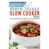 More Skinny Slow Cooker Recipes (BOK)