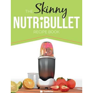 Skinny Nutribullet Recipe Book (BOK)