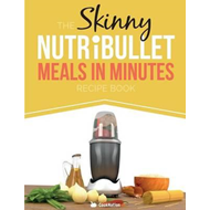 Skinny Nutribullet Meals in Minutes Recipe Book (BOK)