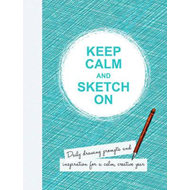 Keep Calm and Sketch On (BOK)