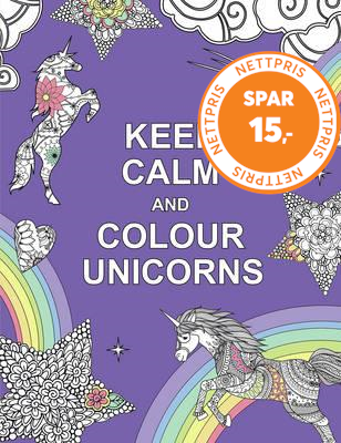 Keep Calm and Colour Unicorns (BOK)