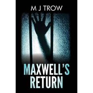 Maxwell's Return (BOK)