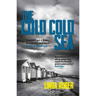 Cold Cold Sea: page-turning crime drama full of suspense (BOK)