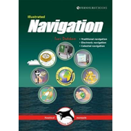 Illustrated Navigation - Traditional, Electronic & Celestial (BOK)