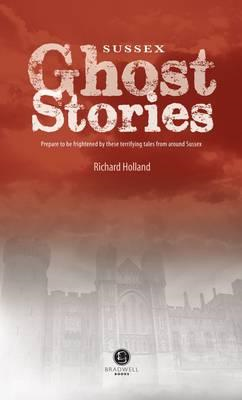 Sussex Ghost Stories (BOK)