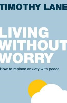 Living Without Worry (BOK)