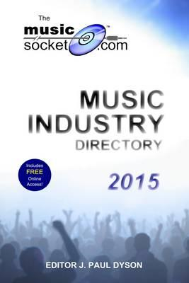 MusicSocket.com Music Industry Directory 2015 (BOK)