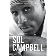 Sol Campbell - The Authorised Biography (BOK)