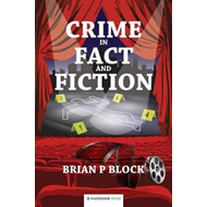 Crime in Fact and Fiction (BOK)