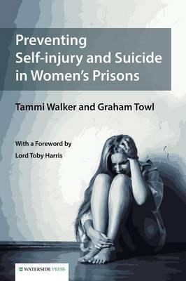 Preventing Self-Injury and Suicide in Women's Prisons (BOK)