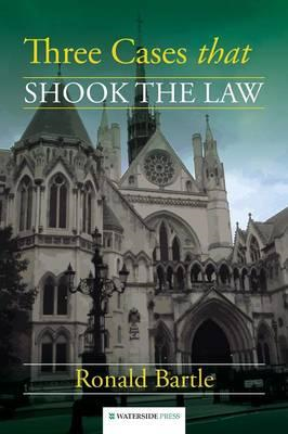Three Cases That Shook the Law (BOK)