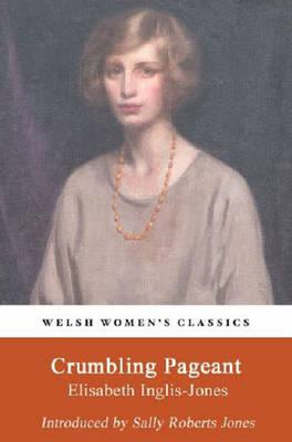 Welsh Women's Classics: Crumbling Pageant (BOK)