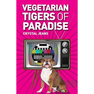 Vegetarian Tigers Of Paradise (BOK)