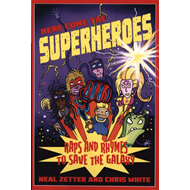 Here Come the Superheroes (BOK)