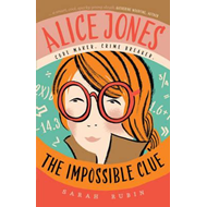 Alice Jones: The Impossible Clue (BOK)